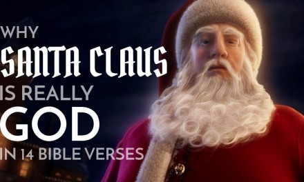 Why Santa Claus is Really God in 14 Bible Verses