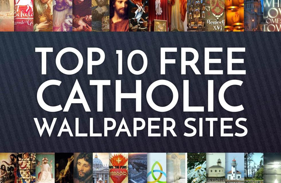 Top 10 Free Catholic Wallpaper Sites CatholicViral