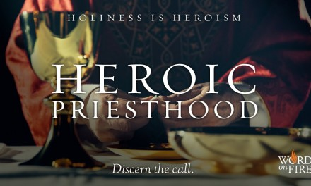 Heroic Priesthood: Fr Barron on its Mission, Optimism and Purpose