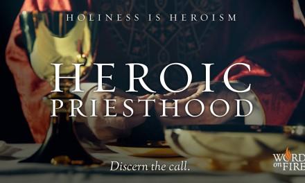 Heroic Priesthood: Fr Barron on its Mission, Optimism and Purpose