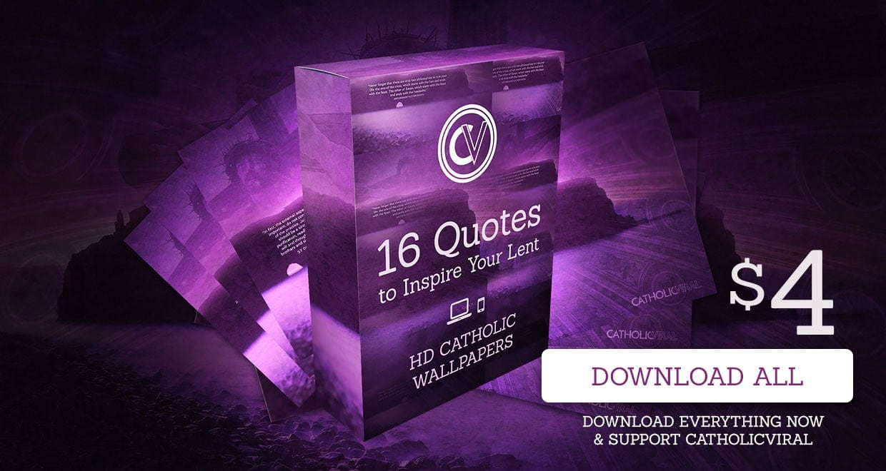 16 Quotes to Inspire Your Lent as Free HD Catholic Wallpapers