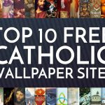 Top 10 Free Catholic Wallpaper Sites